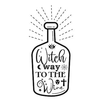 Una botella con la inscripción el camino de la bruja al vino. ilustración vectorial