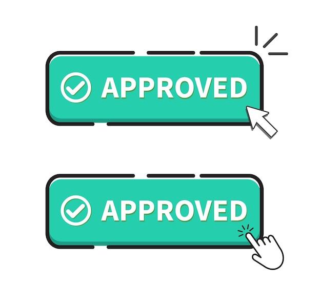 Botón aprobado sobre fondo blanco. haga clic en el botón.