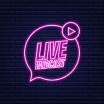 Botón de transmisión web en vivo, icono, emblema. icono de neón. ilustración de stock vectorial.