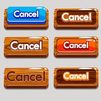 Botones de madera de dibujos animados cancelar para el juego