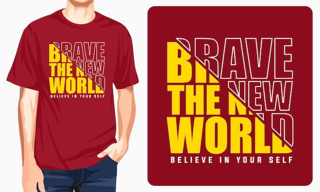 Brave the new world diseño de camiseta