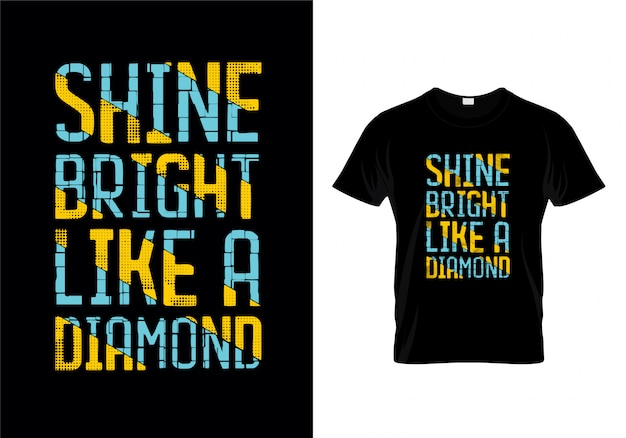 Brillo brillante como un diseño de camiseta de tipografía de diamante