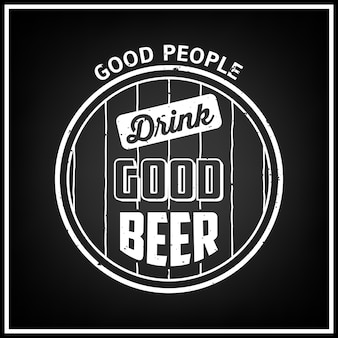 Buena gente bebe buena cerveza - cita fondo tipográfico