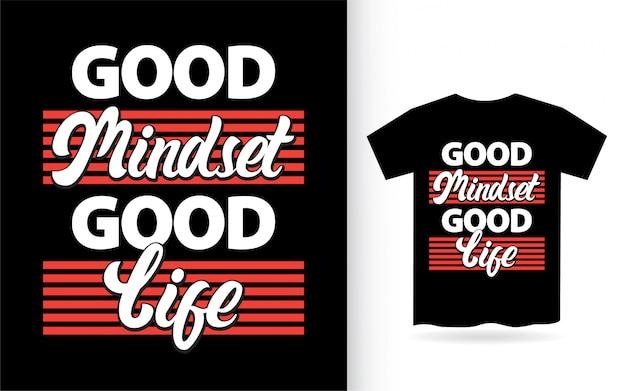 Buena mentalidad buena vida diseño de letras para camiseta