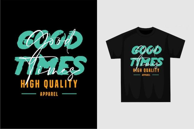 Buenos tiempos - camiseta gráfica