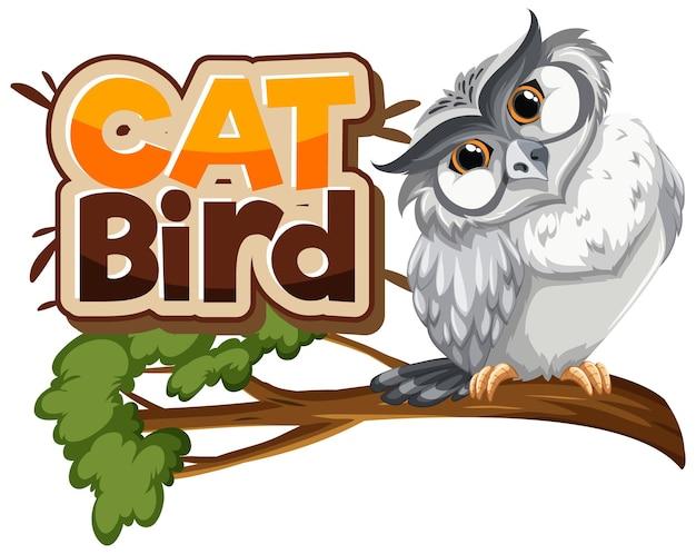 Búho blanco en personaje de dibujos animados de rama con banner de fuente cat bird aislado