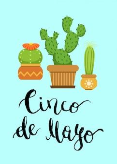 Cactus en macetas en estilo plano y letras cinco de mayo.