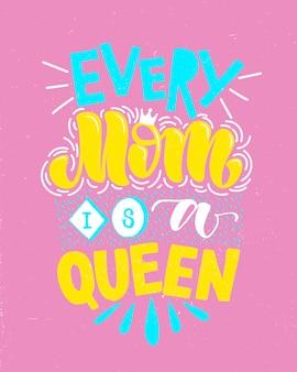 Cada mamá es una reina, tarjeta de letras.
