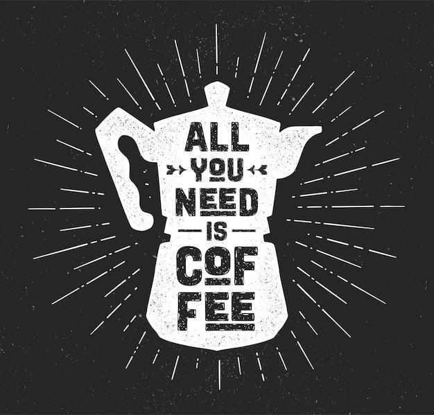 Café. cafetera italiana con texto todo lo que necesitas es café y rayos de línea de rayos solares. banner para cafetería, restaurante, menú.