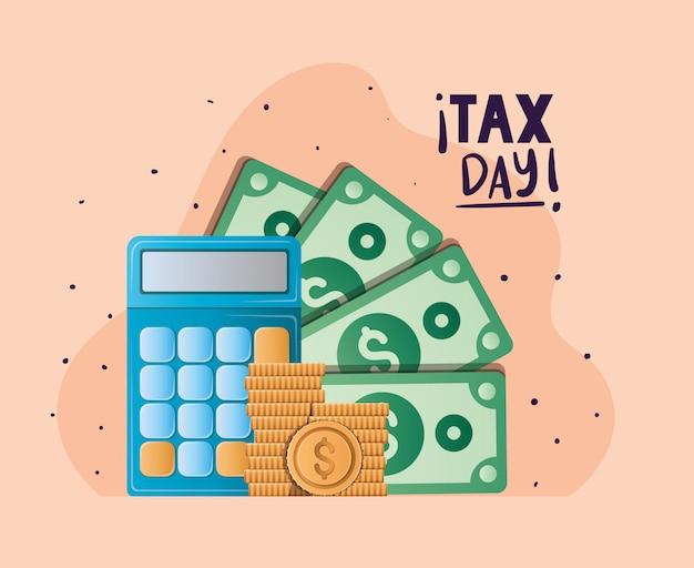 Calculadora del día de impuestos monedas y billetes de diseño vectorial