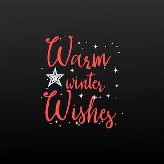 Cálidos deseos de invierno. banner de vacaciones - lema de año nuevo