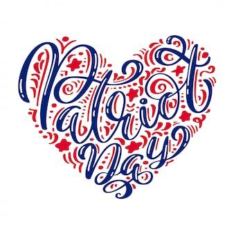 Caligrafía texto día del patriota en el corazón