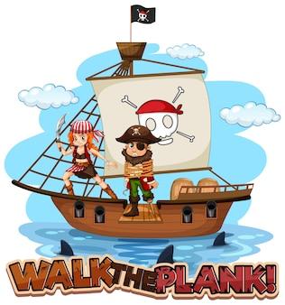 Camine por la pancarta de fuente en blanco con un personaje de dibujos animados pirata de pie en el barco
