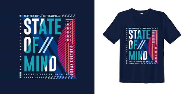 Camiseta gráfica estado de la mente geometría tipografía nyc urban street style