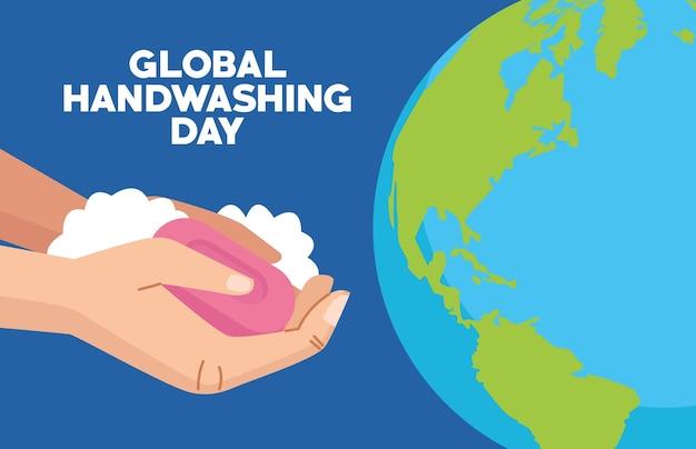 Campaña del día mundial del lavado de manos con manos y barra de jabón en el planeta tierra