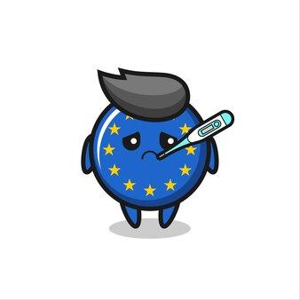 Carácter de la mascota de la insignia de la bandera de europa con condición de fiebre, diseño de estilo lindo para camiseta, pegatina, elemento de logotipo