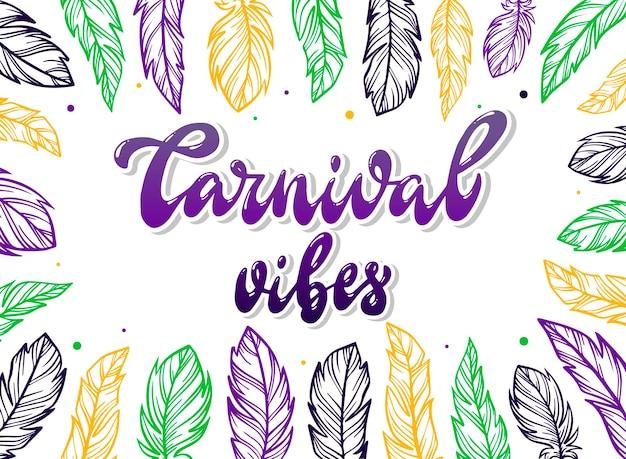 Carnaval vibes letras cotizaciones en marco de plumas