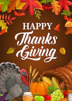 Cartel de acción de gracias feliz con pavo, calabaza, cuerno de la abundancia y cosecha de otoño con hojas caídas.