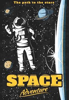 Cartel de aventura espacial con astronauta fuera de la estación orbital y objetos cósmicos en el cielo estrellado