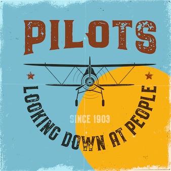 Cartel de avión de la vendimia. pilotos mirando hacia abajo a la gente cita y biplano.