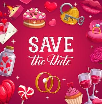 Cartel de boda, tarjeta de matrimonio. pastel festivo de dibujos animados, piruleta, corazones y anillos de compromiso. copas de vino, candado con llave y labios, vela, cupcake con letra. ceremonia de boda, reserva la fecha