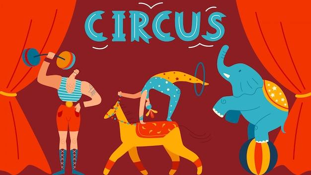 Cartel de circo, personaje masculino fuerte, elefante, acróbata en el escenario, ilustración. para sitio web, postal.