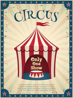 Cartel de circo vintage. invitación al espectáculo. ilustración.