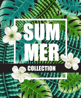 Cartel de la colección de verano con flores y hojas grandes en el fondo.