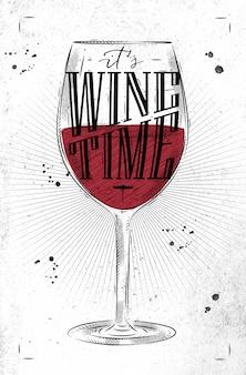 Cartel de la copa de vino que pone letras a su dibujo de la hora del vino en estilo vintage en papel sucio
