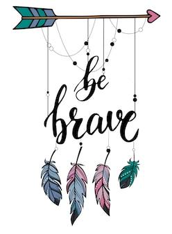 Cartel decorativo 'ser valiente' / diseño de banner