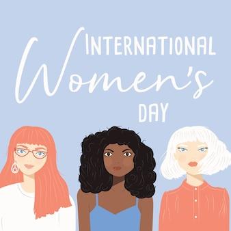Cartel del día internacional de la mujer con retratos de tres mujeres diversas