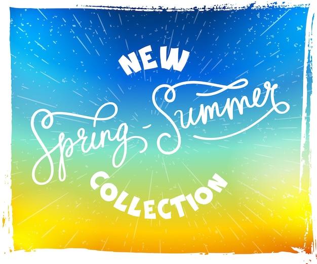 Cartel dibujado a mano con letras nueva colección primavera-verano sobre fondo brillante