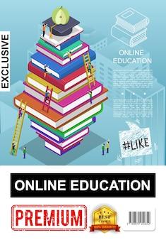 Cartel de educación en línea isométrica con personas que suben escaleras en una pila de libros, tapa de graduación y manzana en la parte superior de la ilustración de la pila
