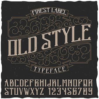 Cartel de estilo antiguo con la mejor etiqueta y la ilustración del alfabeto