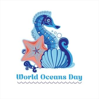 Cartel en el estilo de hecho a mano con una ola, caballito de mar, estrellas de mar y un caparazón para el día mundial del océano