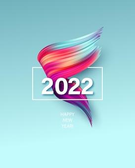 Cartel de feliz año nuevo 2022 con pinceladas de pintura abstracta colorida