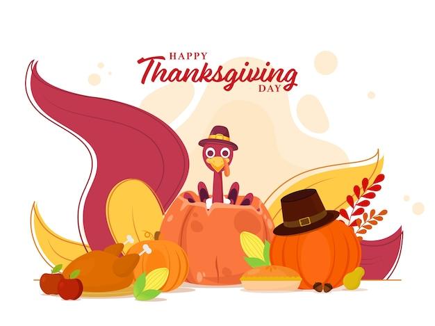 Cartel de feliz día de acción de gracias con sombrero de peregrino de turquía bird wear, calabazas, pollo, maíz, pastel de tarta, frutas y hojas sobre fondo blanco.
