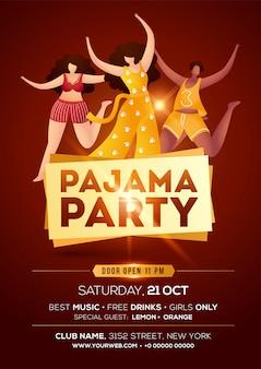 Cartel de fiesta de pijama con personaje femenino en pose de baile y detalles del lugar en marrón.