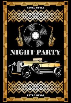 Cartel de fiesta retro de noche de color vintage con disco de vinilo de coche clásico y saxofones en un marco elegante