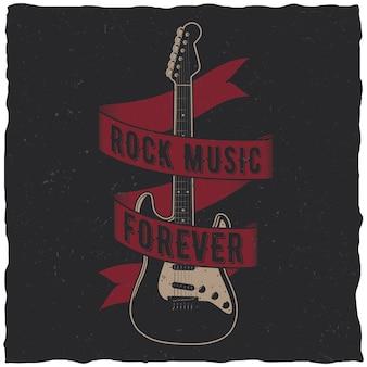 Cartel de música rock para siempre con una guitarra en el centro.