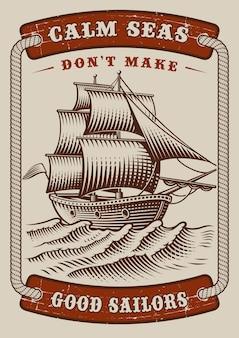 Cartel náutico con barco vintage sobre fondo blanco. el texto está en un grupo separado.