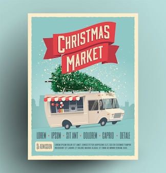 Cartel o folleto de anuncio justo del mercado de navidad con camión de comida de dibujos animados con árbol de navidad en el techo.