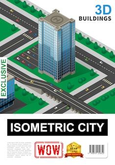 Cartel de paisaje urbano isométrico con árboles y vehículos de helipuerto de estacionamiento de rascacielos modernos que se mueven en la ilustración de la carretera