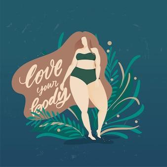 Cartel positivo del cuerpo con letras dibujadas a mano de moda ama tu cuerpo. chica con un cabello hermoso sobre un fondo de hojas verdes y plantas. personajes femeninos. cita del feminismo
