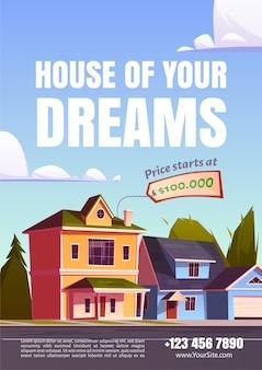 Cartel promocional de la casa de tus sueños para vender bienes raíces suburbanos.