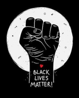 Cartel de protesta con texto negro vive importa, blm y con el puño en alto. ilustración