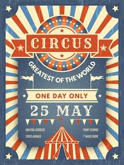Cartel retro de circo. el mejor cartel de anuncio del espectáculo con una imagen del tema del artista del evento de la carpa de circo