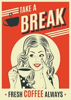 Cartel retro de publicidad de café con pop art mujer.