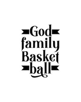 Cartel de tipografía dibujada a mano de baloncesto de la familia de dios