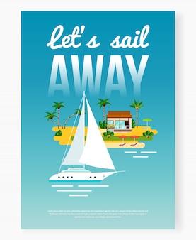 Cartel de vacaciones lejos de la vela